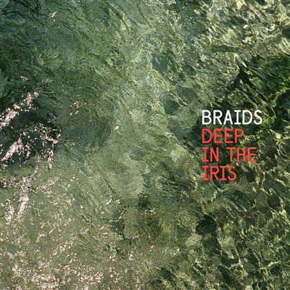 Braids - Deep In The Iris (LP)