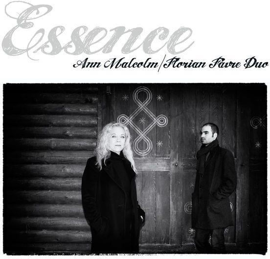 Ann Malcolm & Florian Favre - Essence