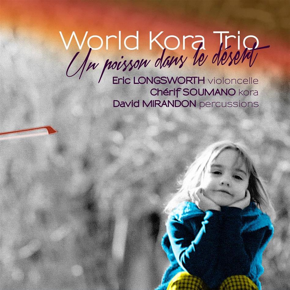 World Kora Trio - Un Poisson Dans Le Desert