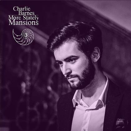 Charlie Barnes - More Stately Mansions (LP + CD)