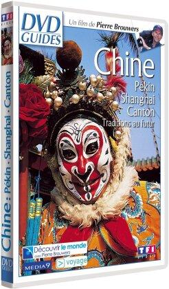 Chine: Pékin - Shanghai - Canton (DVD Guides)