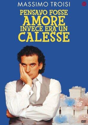 Pensavo fosse amore invece era un calesse (1991)