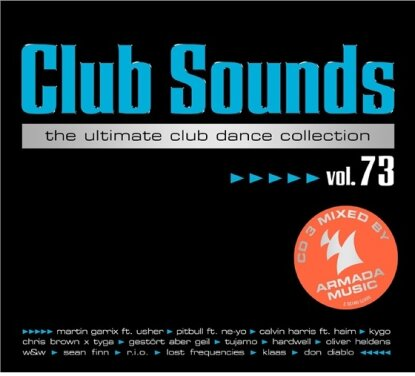 Club Sounds - Ultimate Club Dance 73 (3 CDs)