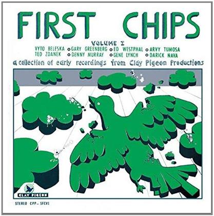 First Chips (Remastered)