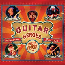 James Burton, Albert Lee, Amos Garrett & Wilcox - Guitar Heroes