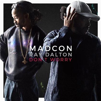 Madcon & Ray Dalton - Don't Worry - 2 Track