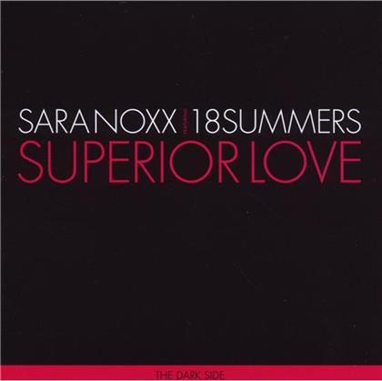 Sara Noxx & 18 Summers - Superior Love (The Dark Side)