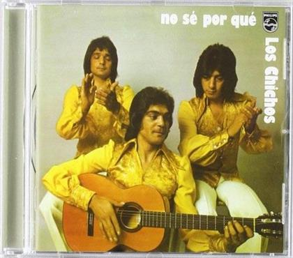 Los Chichos - No Se Por Que (Remastered)