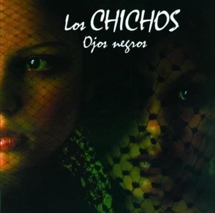 Los Chichos - Ojos Negros (Remastered)