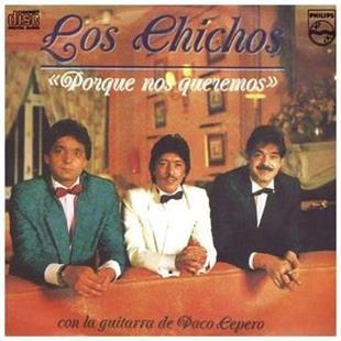 Los Chichos - Porque Nos (Remastered)