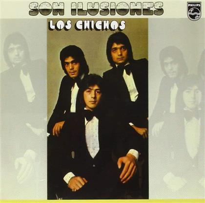 Los Chichos - Son Ilusiones (Remastered)