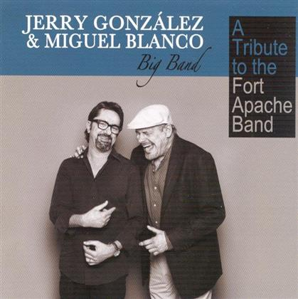 Jerry Gonzalez & Miguel - A Tribute To The Fort