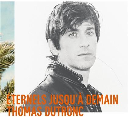 Thomas Dutronc - Eternels Jusqu'à Demain (LP)