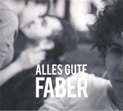 Faber - Alles Gute