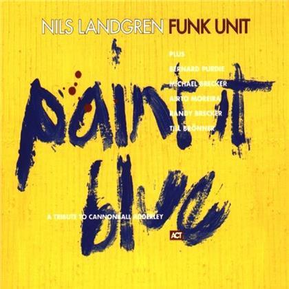 Nils Landgren - Paint It Blue