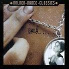 Gala - Come Into My Life