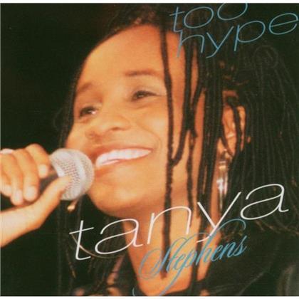 Tanya Stephens - Too Hype