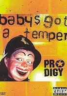 Prodigy - Baby's got a temper (Single)