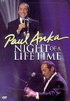 Paul Anka - Night of lifetime