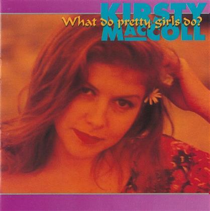 Kirsty MacColl - What Do Pretty Girls Do?