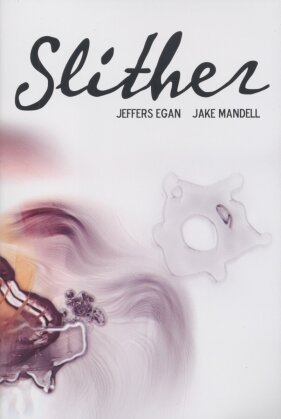Slither - Mandell Jake, Egan Jeffers