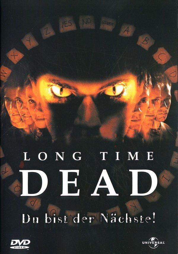 Long time dead - Du bist der nächste! (2002)