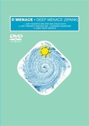 D'menace - Deep menace (Spank)