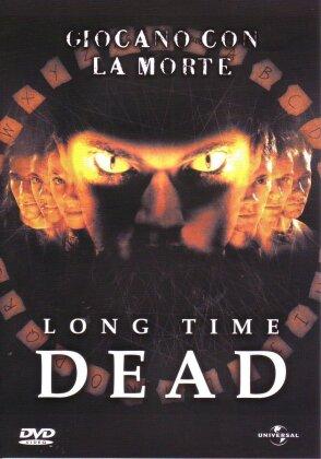 Long time dead (2002)