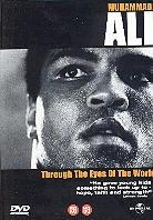 Muhammad Ali: - Through the eyes of the world