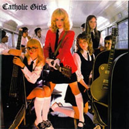 Catholic Girls - ---