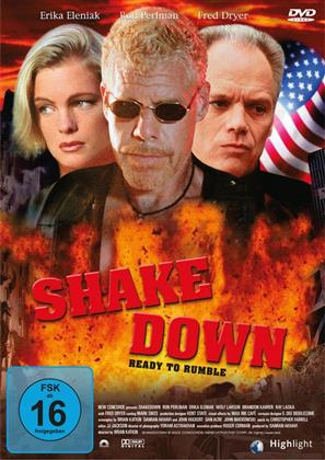 Shake down - Ready to rumble (2002)