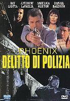 Phoenix - Delitto di polizia (1998)