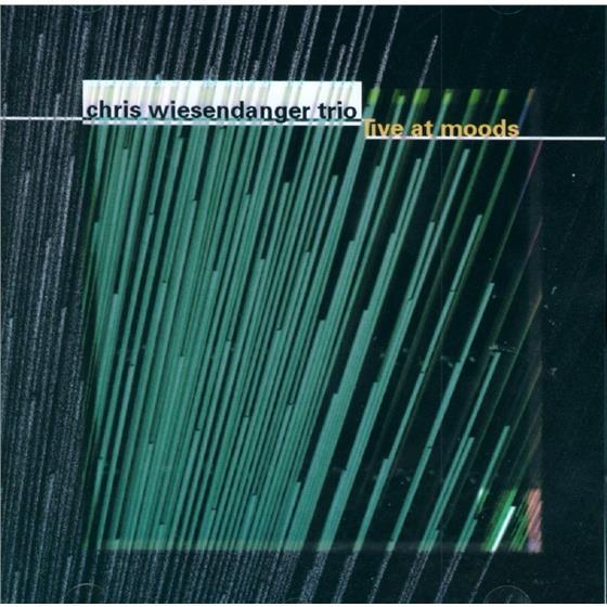 Chris Wiesendanger - Live At Moods