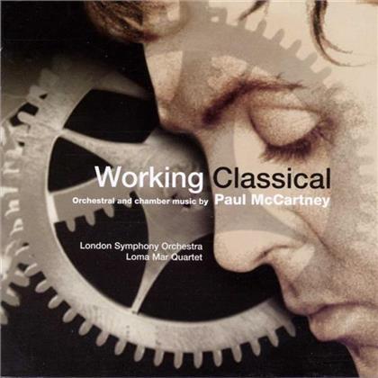 Loma Mar Quartet/Lso & Paul McCartney - Working Classical