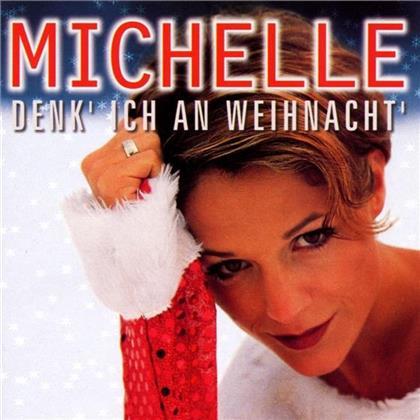 Michelle (Schlager) - Denk' Ich An Weihnacht