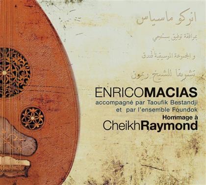 Enrico Macias - Hommage A Cheikh Raymond