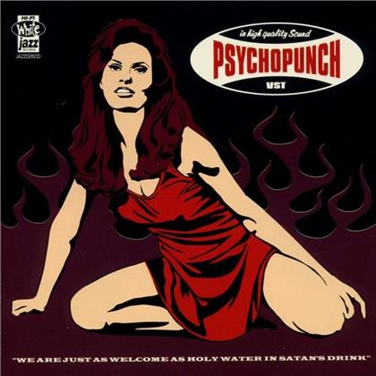 Psychopunch - We Are Just As Welcome As
