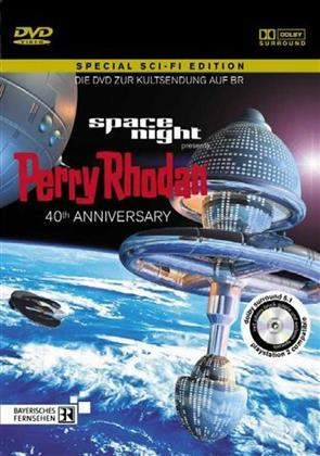 Space Night Presents: - Perry Rhodan (40th Anniversary Edition)