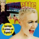 Roxette - Have A Nice Day (Spanish Version)