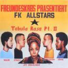 Freundeskreis - Tabula Rasa Part 2