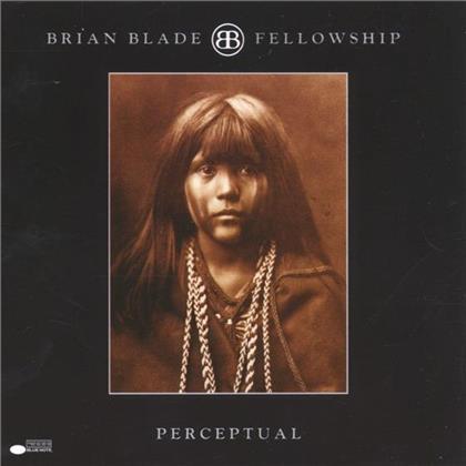 Brian Blade & Fellowship Band - Perceptual