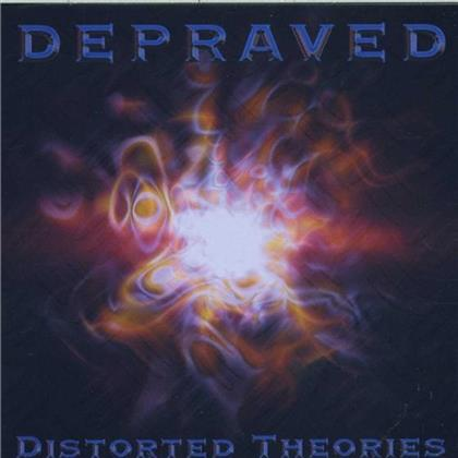 Depraved - Distorted Theories