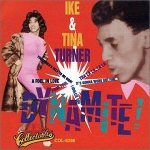 Ike Turner & Tina Turner - Dynamite!