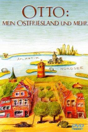 Otto - Mein Ostfriesland und mehr (Director's Cut)