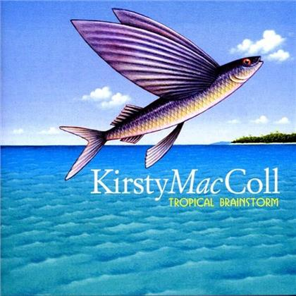 Kirsty MacColl - Tropical Brainstorm