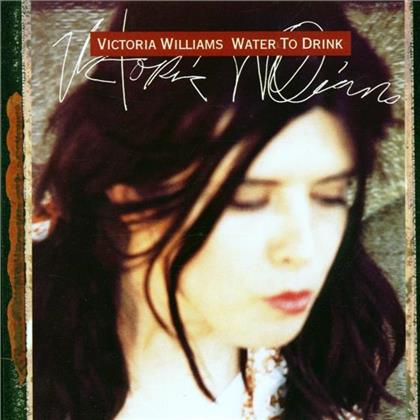 Victoria Williams - Water To Drink