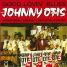 Johnny Otis - Good Loving Blues