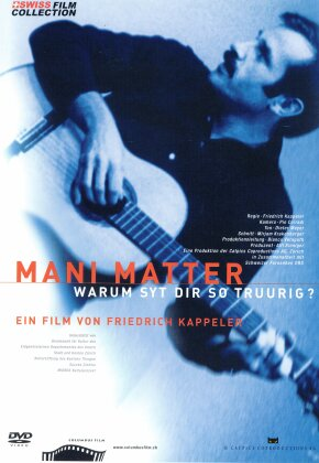 Mani Matter - Warum syt dir so truurig?