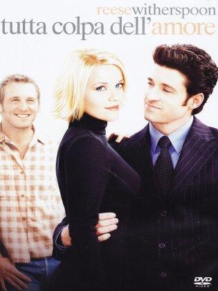 Tutta colpa dell'amore (2003)