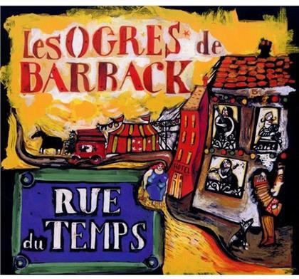 Les Ogres De Barback - Rue Du Temps